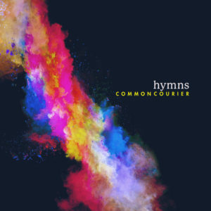 Common Courier - Hymns